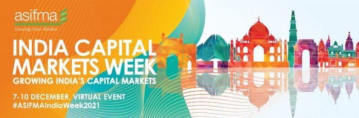 ASIFMA - India Capital Markets Week 2021